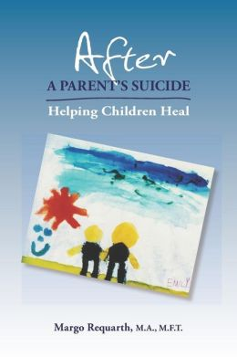 After A Parent's Suicide