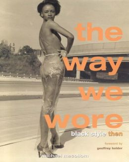 Way We Wore: Black Style Then