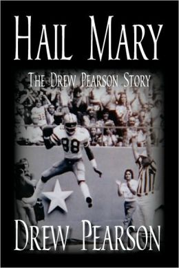 Hail Mary - The Drew Pearson Story