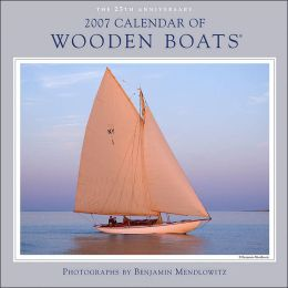 2007 Wooden Boats Wall Calendar