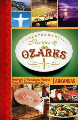 Restaurant Recipes of the Ozarks, Arkansas