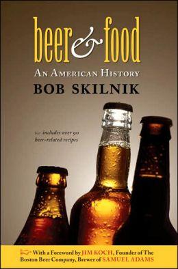 Beer & Food: An American History