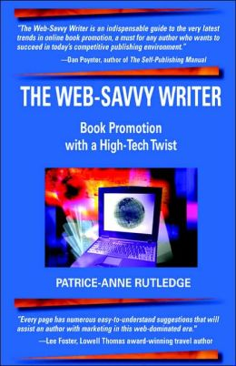 Web-Savvy Writer: Book Promotion with a High-Tech Twist
