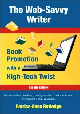 The Web-Savvy Writer: Book Promotion with a High-Tech Twist