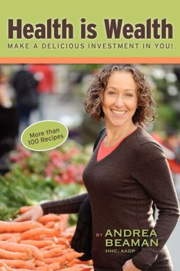 Health Is Wealth - Make A Delicious Investment In You!