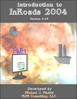 Introduction to Inroads 2004: Version 8. 05