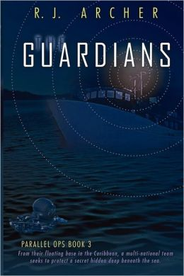 The Guardians (Parallel Ops, Book 3)