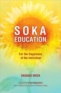 Soka Education: For the Happiness of the Individual