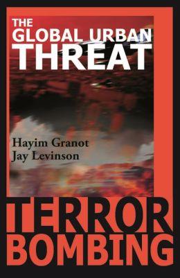 Terror Bombing: The Global Urban Threat