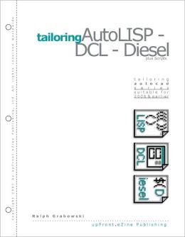 Tailoring AutoLISP - DCL - Diesel