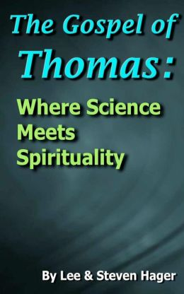 The Gospel of Thomas: Where Science Meets Spirituality