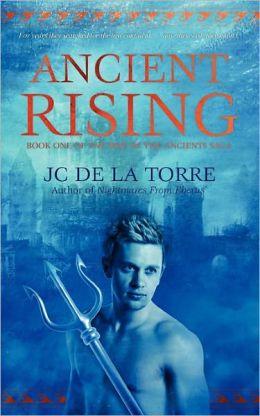 Ancient Rising - Book 1 Of The Rise Of The Ancients Saga
