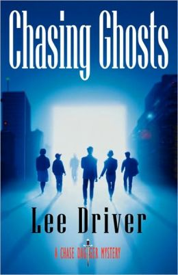 Chasing Ghosts (Chase Dagger Series #4)
