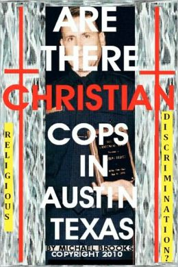 Are There Christian Cops in Austin Texas