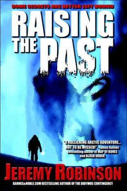 Raising the Past: A Novel