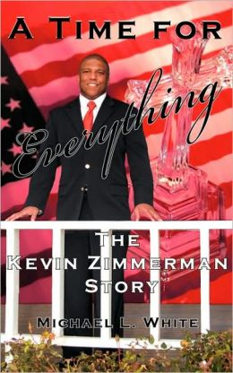 A Time for Everything: The Kevin Zimmerman Story