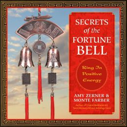 Secrets of the Fortune Bell: Ring in Positive Energy