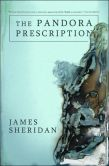 Pandora Prescription - James Sheridan