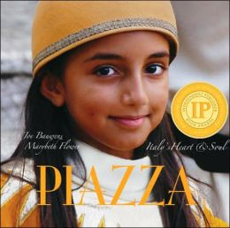 Piazza: Italy's Heart & Soul