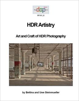 HDR Artistry: Art and Craft of HDR Photography