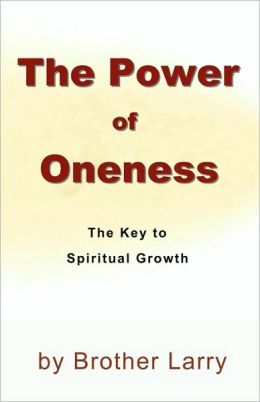 The Power of Oneness