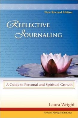 Reflective Journaling: A Guide to Personal and Spiritual Growth