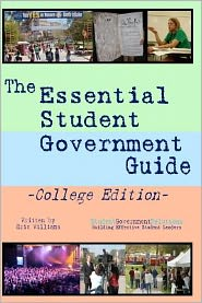 The Essential Student Government Guide: College Edition