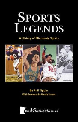 Sports Legends: A History of Minnesota Sports