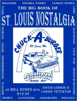 Big Book of St. Louis Nostalgia