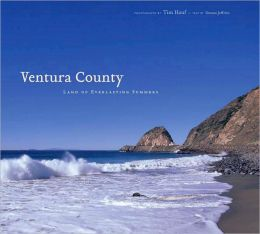 Ventura County: Land of Everlasting Summers