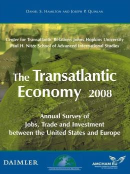 The Transatlantic Economy 2008: Annual Survey of Jobs, Trade and Investment between the United States and Europe