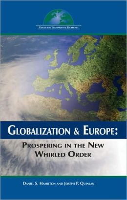 Globalization and Europe: Prospering in the New Whirled Order