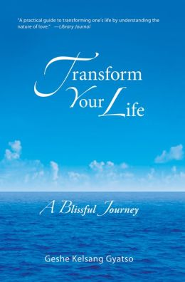 Transform Your Life - A Blissful Journey
