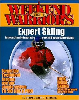 A Weekend Warriors Guide to Expert Skiing