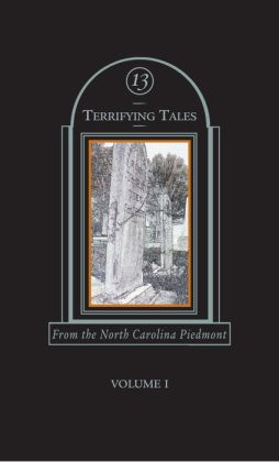 13 Terrifying Tales From the North Carolina Piedmont