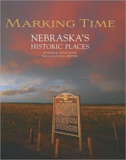 Marking Time: Nebraska's Historic Places