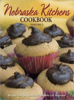 Nebraska Kitchens Cookbook Volume 2