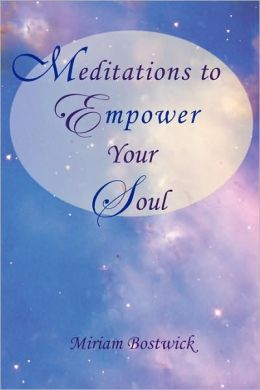 Meditations to Empower Your Soul