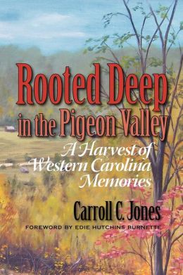 Rooted Deep In The Pigeon Valley