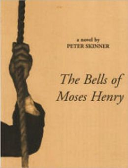 The Bells of Moses Henry
