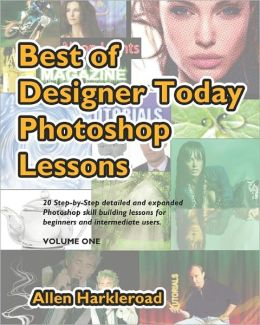 Best Of Designer Today Photoshop Lessons