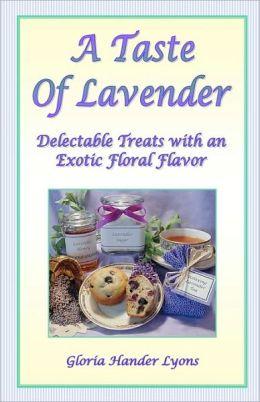 A Taste of Lavender