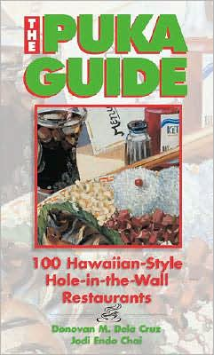 Puka Guide: 100 Hawaiian-Style Hole-in-the-Wall Resaurants