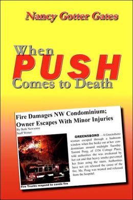 When Push Comes to Death