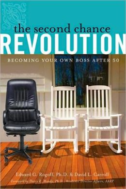 The Second Chance Revolution: Becoming Your Own Boss After 50