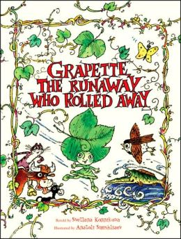 Grapette, the Runaway Who Rolled Away: A Timeless Tale of Love and Family: A Child Discovering the World