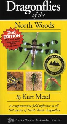 Dragonflies of the North Woods (Second Edition)