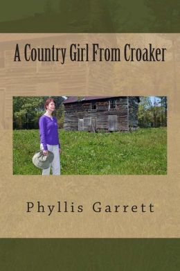 A Country Girl From Croaker