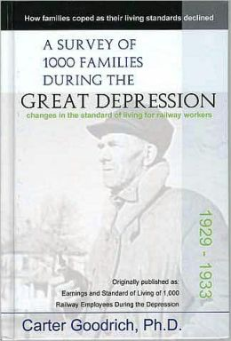 A Survey Of 1000 Families During The Great Depression