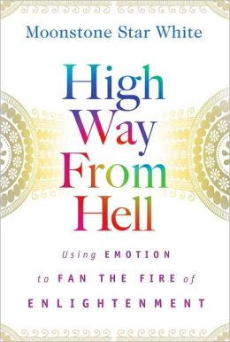 High Way from Hell: Using Emotion to Fan the Fire of Enlightment